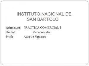 INSTITUTO NACIONAL DE SAN BARTOLO Asignatura PRCTICA COMERCIAL