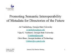 Promoting Semantic Interoperability of Metadata for Directories of