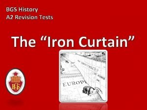 BGS History A 2 Revision Tests The Iron