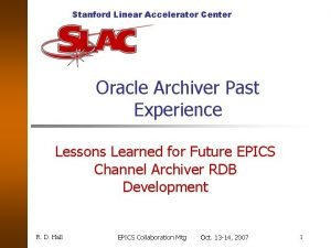 Stanford Linear Accelerator Center Oracle Archiver Past Experience