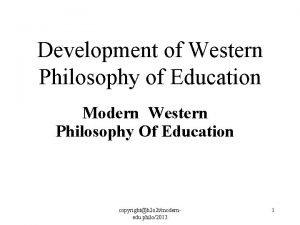 Development of Western Philosophy of Education Modern Western