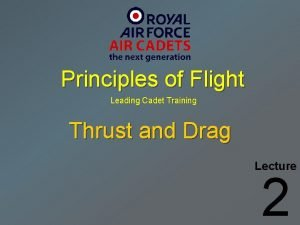 Principles of Flight Leading Cadet Training Thrust and