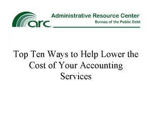 Top Ten Ways to Help Lower the Cost