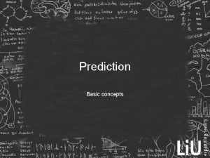 Prediction Basic concepts Scope Prediction of Resources Calendar
