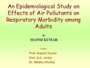 An Epidemiological Study on Effects of Air Pollutants