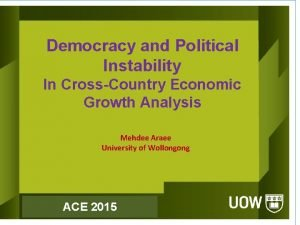 Democracy and Political Instability In CrossCountry Economic Growth