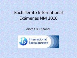 Bachillerato International Exmenes NM 2016 Idioma B Espaol