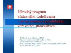 Nrodn program sstavnho vzdelvania v prvej pomoci a