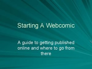 Starting A Webcomic A guide to getting published