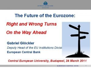 The Future of the Eurozone Right and Wrong
