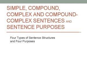 SIMPLE COMPOUND COMPLEX AND COMPOUNDCOMPLEX SENTENCES AND SENTENCE