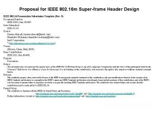 Proposal for IEEE 802 16 m Superframe Header