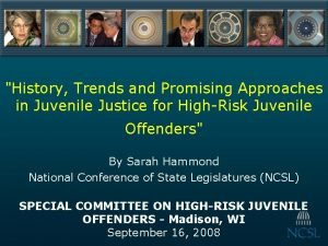 History Trends and Promising Approaches in Juvenile Justice