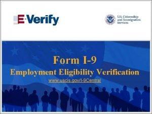 Form I9 Employment Eligibility Verification www uscis govI9