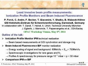 Least invasive beam profile measurements Ionization Profile Monitors