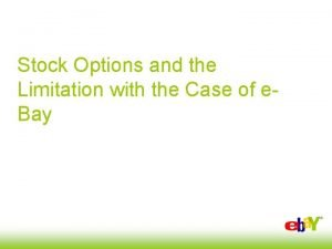 Stock Options and the Limitation with the Case