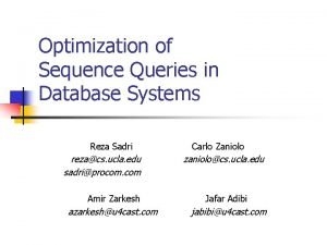 Optimization of Sequence Queries in Database Systems Reza