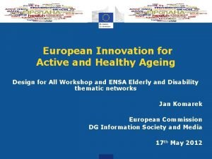 European Innovation for Active and Healthy Ageing Design