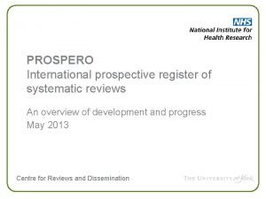 PROSPERO International prospective register of systematic reviews An