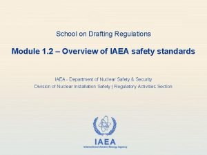 School on Drafting Regulations Module 1 2 Overview