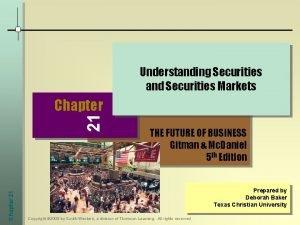 Understanding Securities and Securities Markets Chapter 21 21