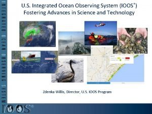 U S Integrated Ocean Observing System IOOS Fostering