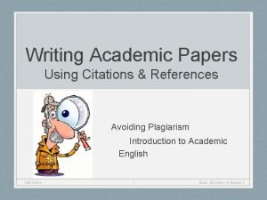 Writing Academic Papers Using Citations References Avoiding Plagiarism