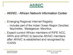 Afri NIC Afri NIC African Network Information Center