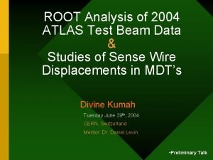 ROOT Analysis of 2004 ATLAS Test Beam Data