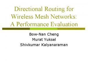 Directional Routing for Wireless Mesh Networks A Performance