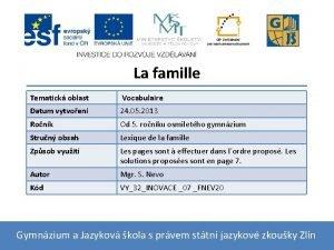 La famille Tematick oblast Vocabulaire Datum vytvoen 24