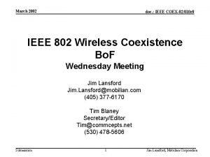 March 2002 doc IEEE COEX02010 r 0 IEEE
