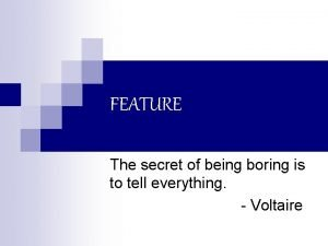 FEATURE The secret of being boring is to