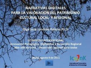 NARRATIVAS DIGITALES PARA LA VALORACIN DEL PATRIMONIO CULTURAL