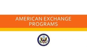 AMERICAN EXCHANGE PROGRAMS NEAR EAST SOUTH ASIA UNDERGRADUATE