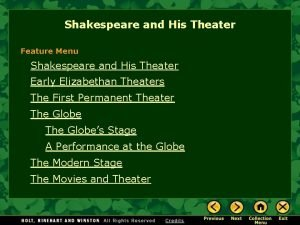 Shakespeare and His Theater Feature Menu Shakespeare and