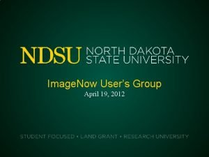 Image Now Users Group April 19 2012 User
