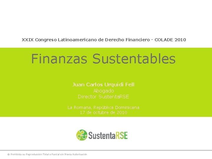 XXIX Congreso Latinoamericano de Derecho Financiero COLADE 2010