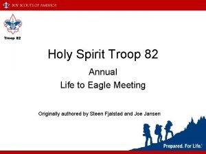 Troop 82 Holy Spirit Troop 82 Annual Life