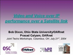 Video and Voice over IP performance over a