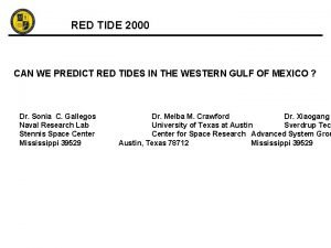 RED TIDE 2000 CAN WE PREDICT RED TIDES