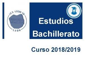 Estudios Bachillerato Curso 20182019 Ciencias Humanidades y Ciencias