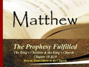 The Prophesy Fulfilled The Kings Children the Kings