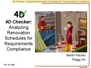 4 D Checker Analyzing Renovation Schedules for Requirements