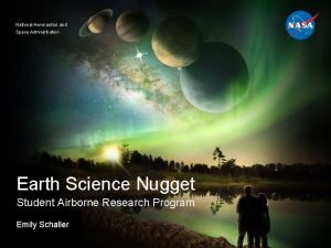 National Aeronautics and Space Administration Earth Science Nugget