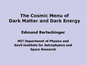 The Cosmic Menu of Dark Matter and Dark