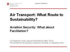 Bundesamt fr Zivilluftfahrt BAZL Air Transport What Route