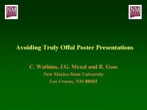 Avoiding Truly Offal Poster Presentations C Watkins J