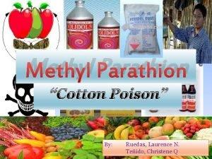Methyl Parathion Cotton Poison By Ruedas Laurence N