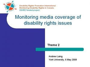 Disability Rights Promotion International Monitoring Disability Rights in